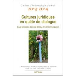 cahiers-danthropologie-du-droit-2013-2014-cultures-juridiques-en-quetes-de-dialogue